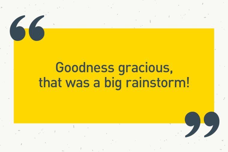 "yellow text box. ""goodness gracious, that was a big rainstorm!"""