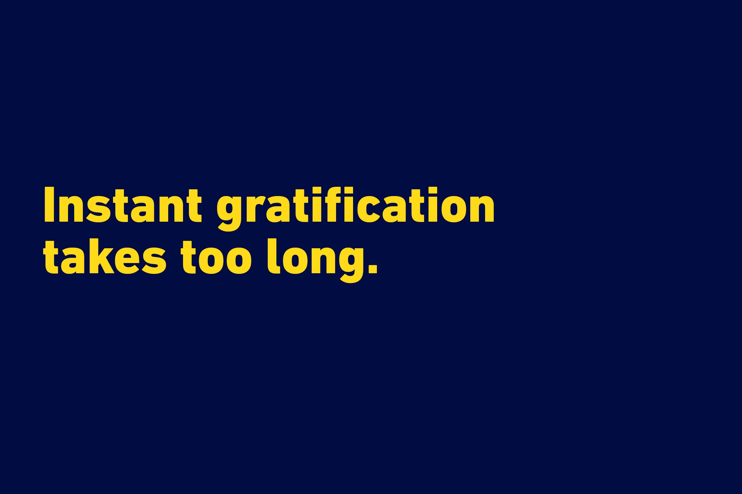 funny quotes gratification carrie fisher