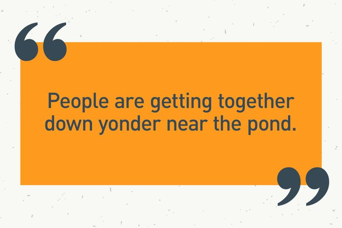 """orange text box. """"people are getting together down yonder near the pond"""""""