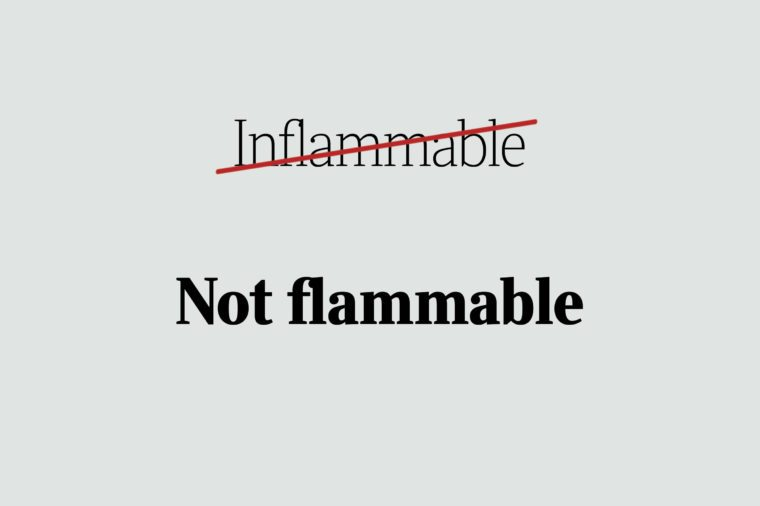 phrases you're using wrong not flammable