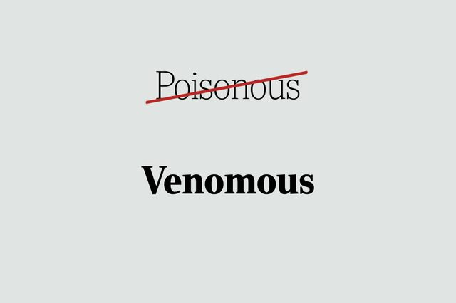venomous phrases you're using wrong