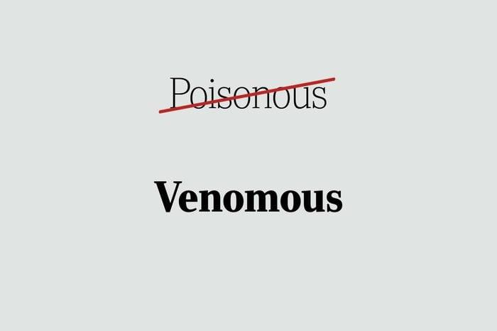 venomous phrases you're using wrong