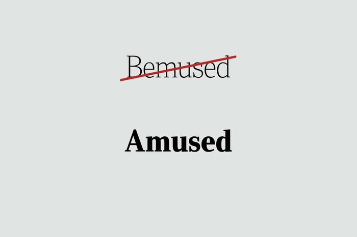 phrases you're using wrong amused