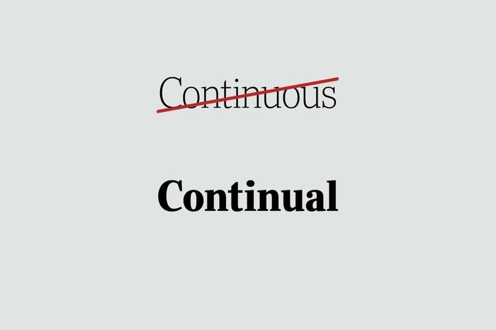 phrases you're using wrong continual