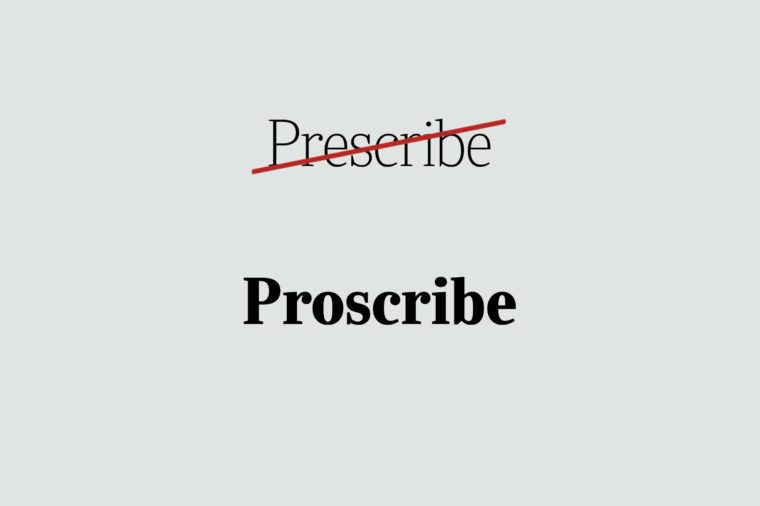 phrases you're using wrong proscribe
