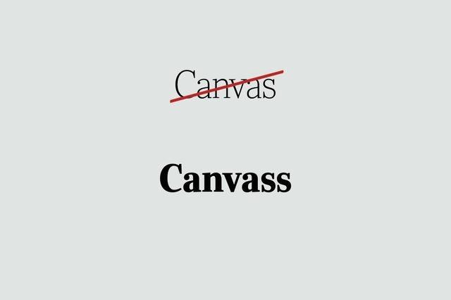 phrases you're using wrong canvass
