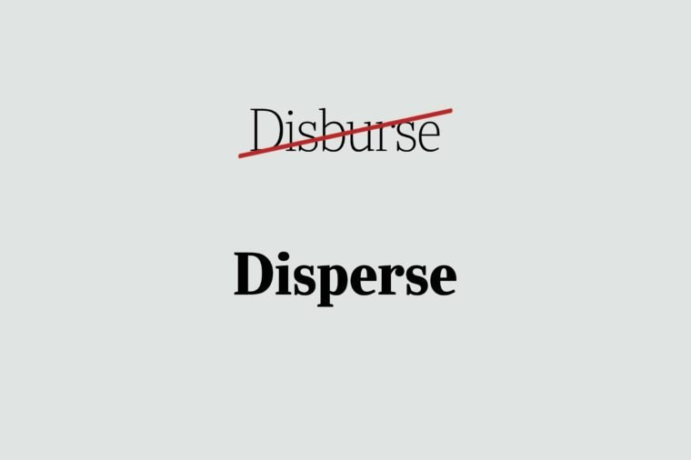 phrases you're using wrong disperse