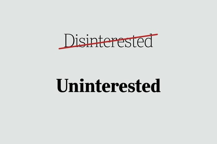 phrases you're using wrong uninterested