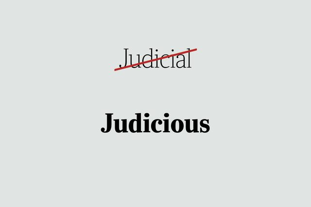 phrases you're using wrong judicious