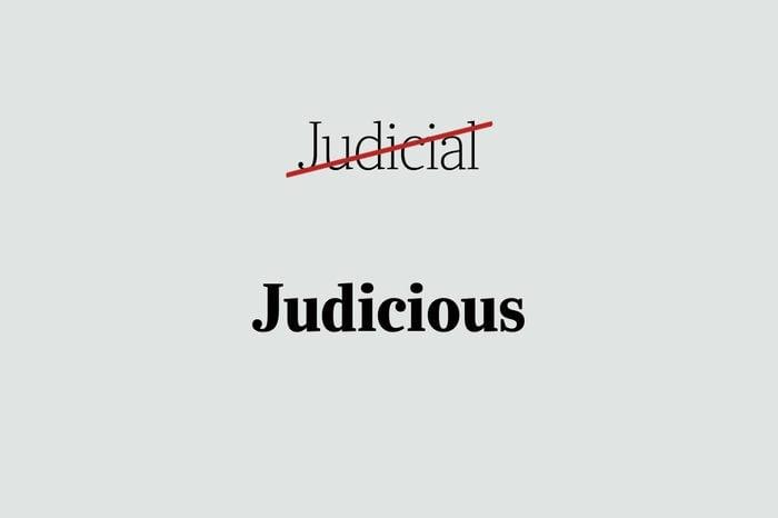 phrases you're using wrong judicious