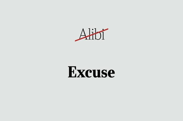 phrases you're using wrong excuse