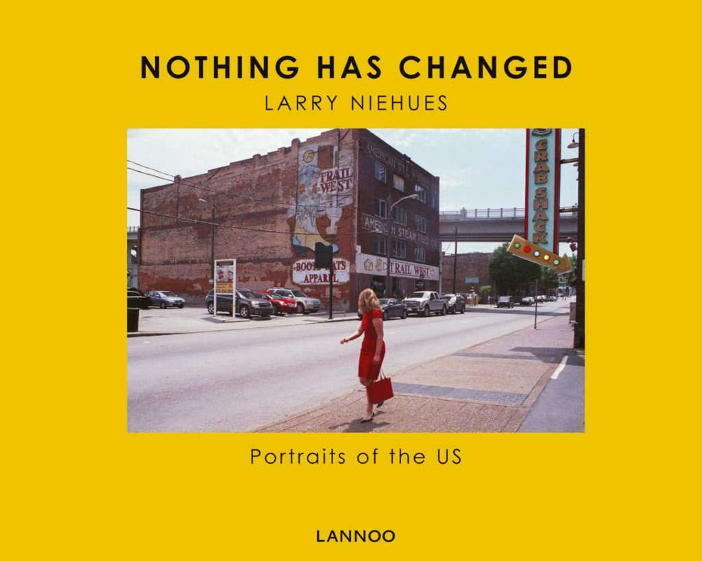 nothing has changed larry niehues photo book