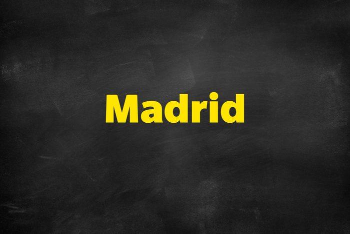 Answer: Madrid