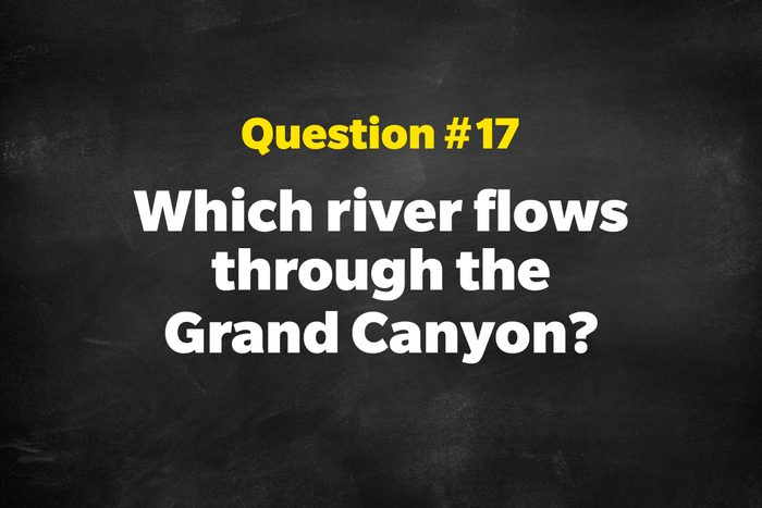 Question #17: Which river flows through the Grand Canyon?