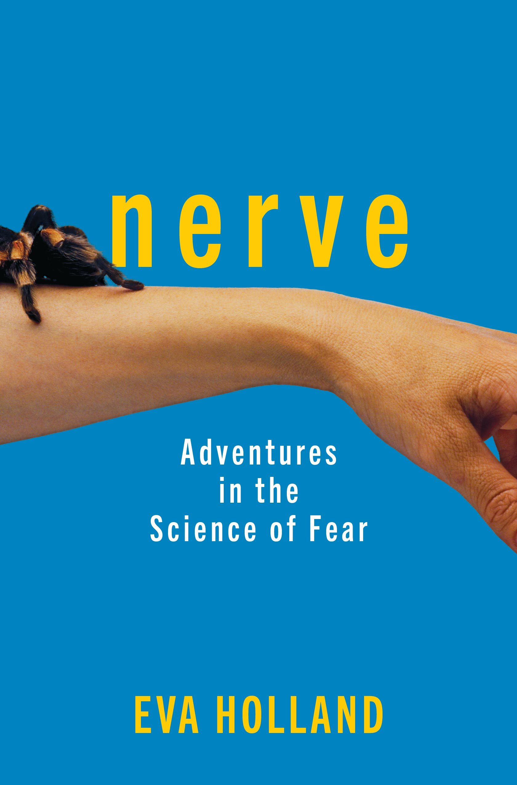 Nerve: Adventures in the Science of Fear book cover