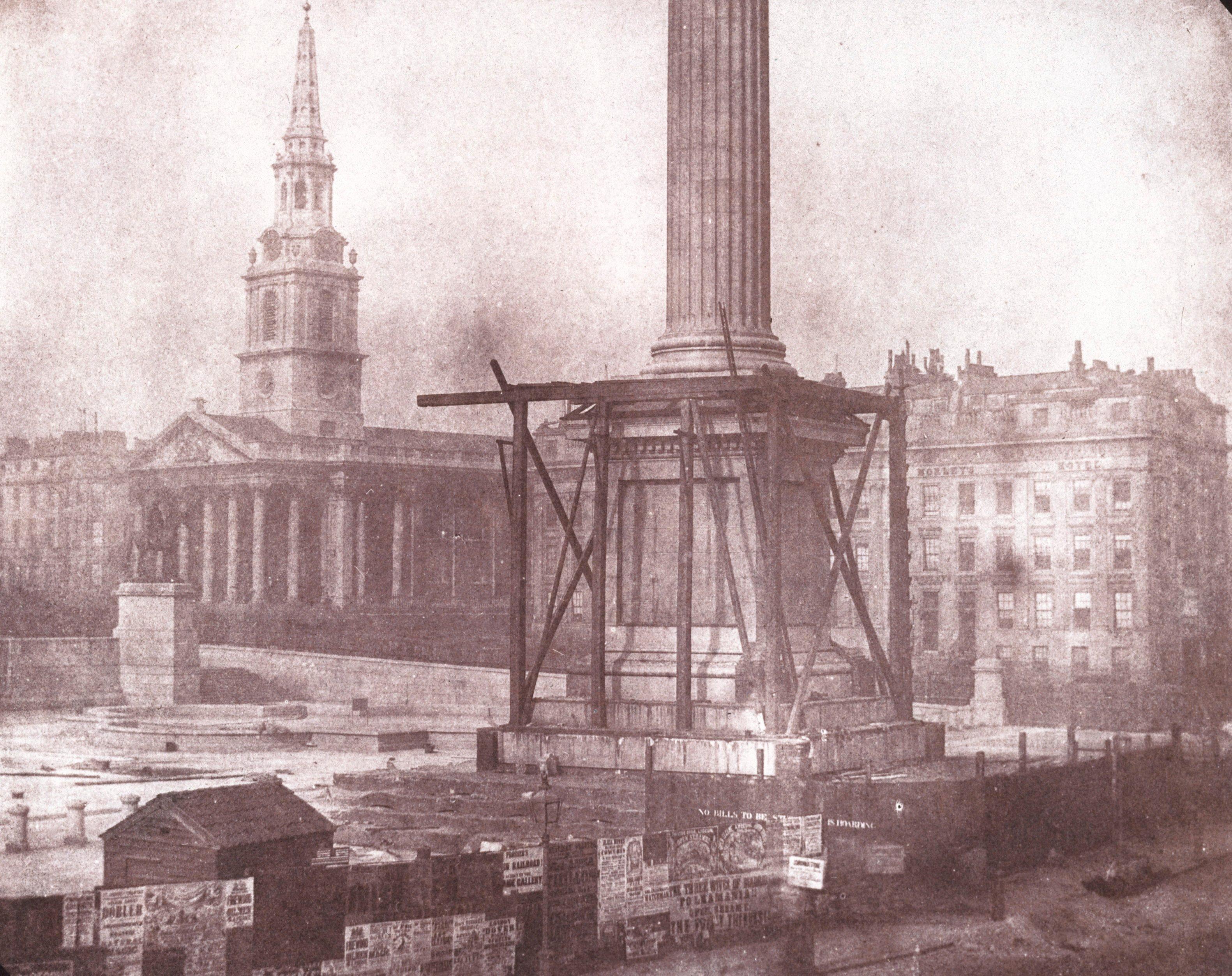 Nelsons Column under Construction, Trafalgar Square, London, April 1844.