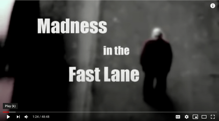 madness in the fast lane documentary