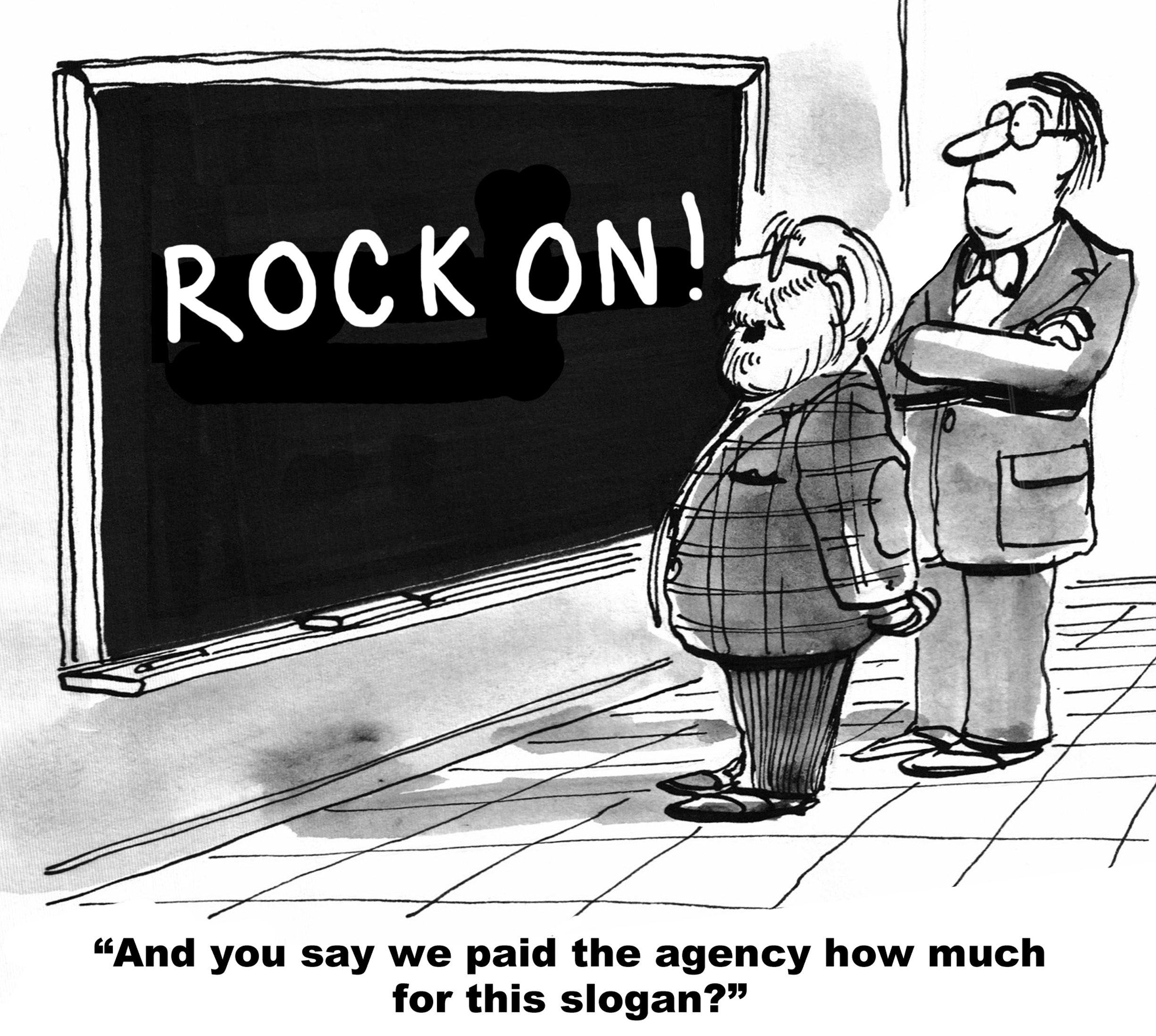 """Rock On"" Advertising Slogan"