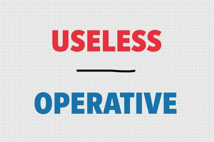 Useless/Operative