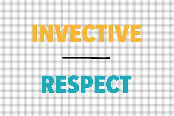 Invective/Respect