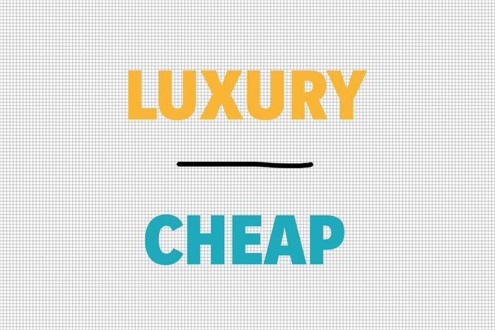 Luxury/Cheap