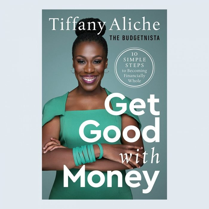Get Good with Money: Ten Simple Steps to Becoming Financially Whole by Tiffany Aliche