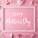 40 Beautiful Mother's Day Quotes to Show Mom How Much You Love Her