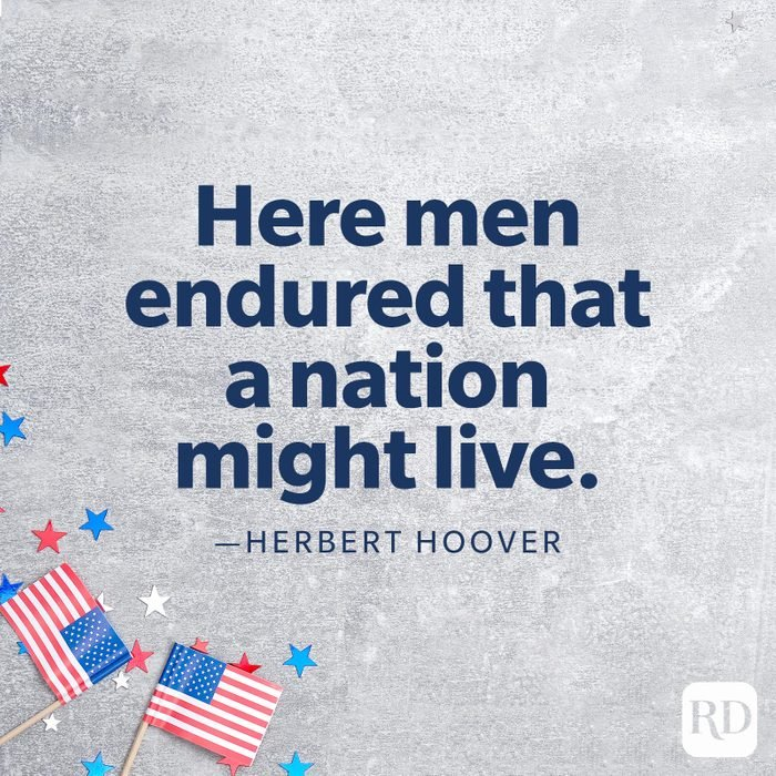"""""""Here men endured that a nation might live.""""—Herbert Hoover"""