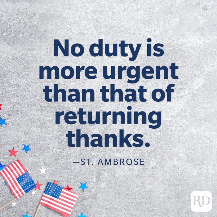 """""""No duty is more urgent than that of returning thanks."""" —St. Ambrose"""