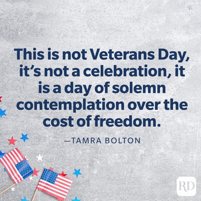 """""""This is the day we pay homage to all those who didn't come home. This is not Veterans Day, it's not a celebration, it is a day of solemn contemplation over the cost of freedom.""""—Tamra Bolton"""