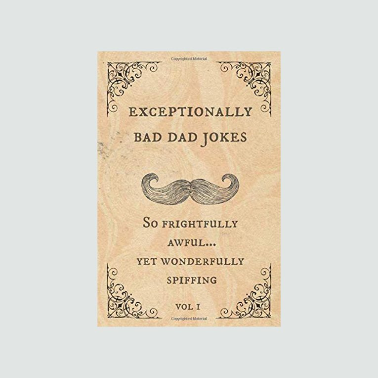 Exceptionally Bad Dad Jokes