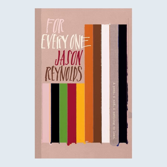 For Every Oneby Jason Reynolds