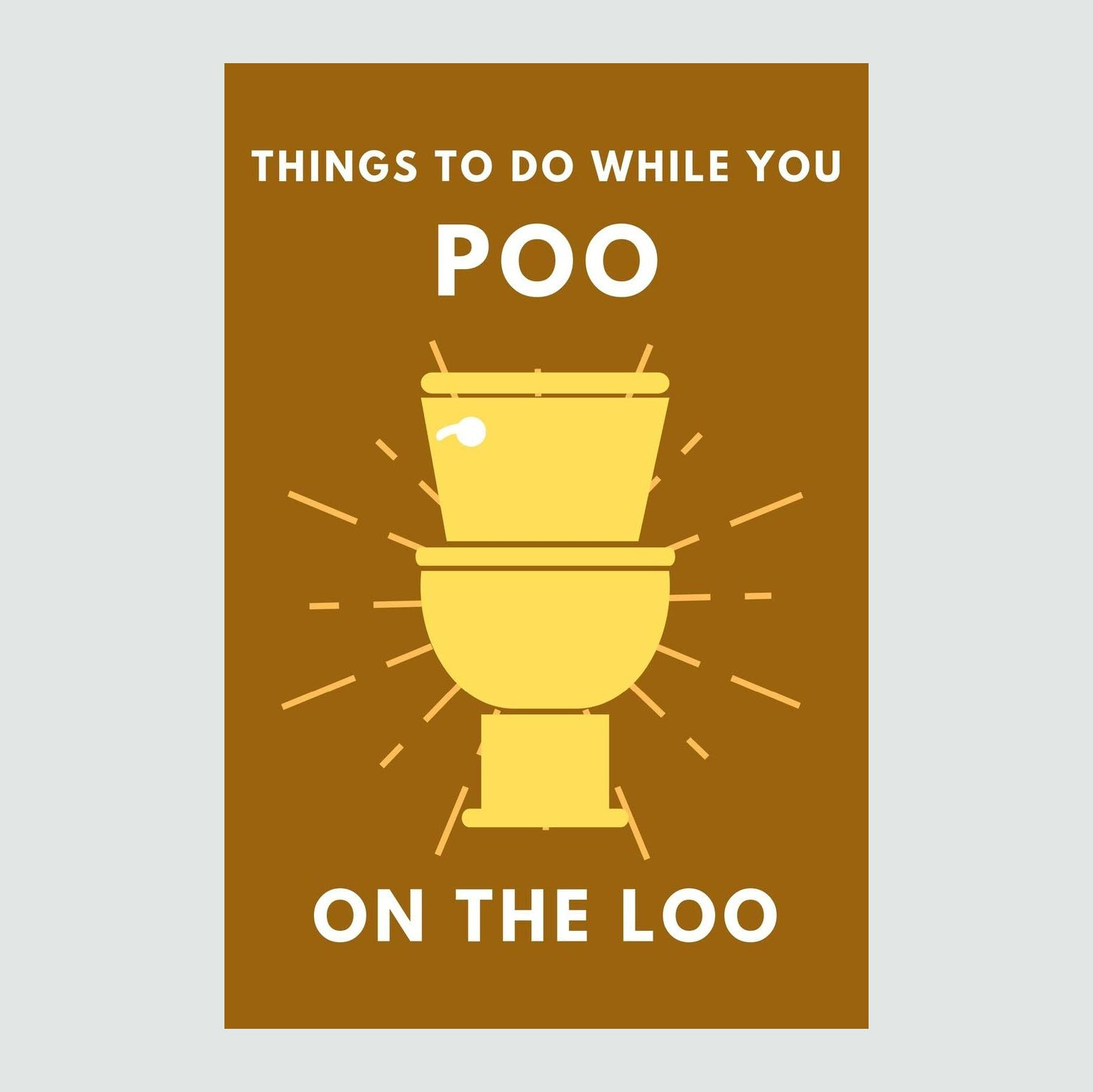 Things To Do While You Poo On The Loo: Activity Book