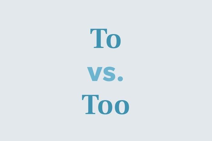 To vs. too
