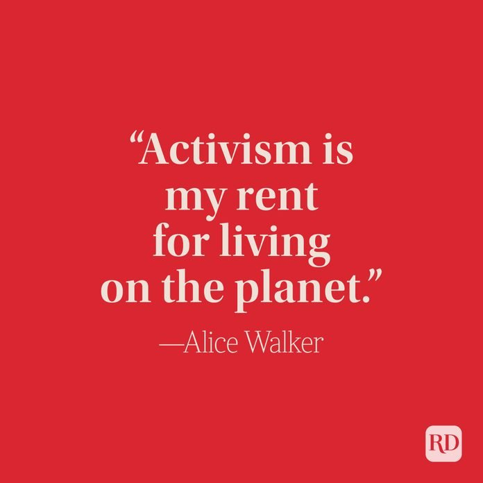 Activism Is My Rent For Living On The Planet - Alice Walker
