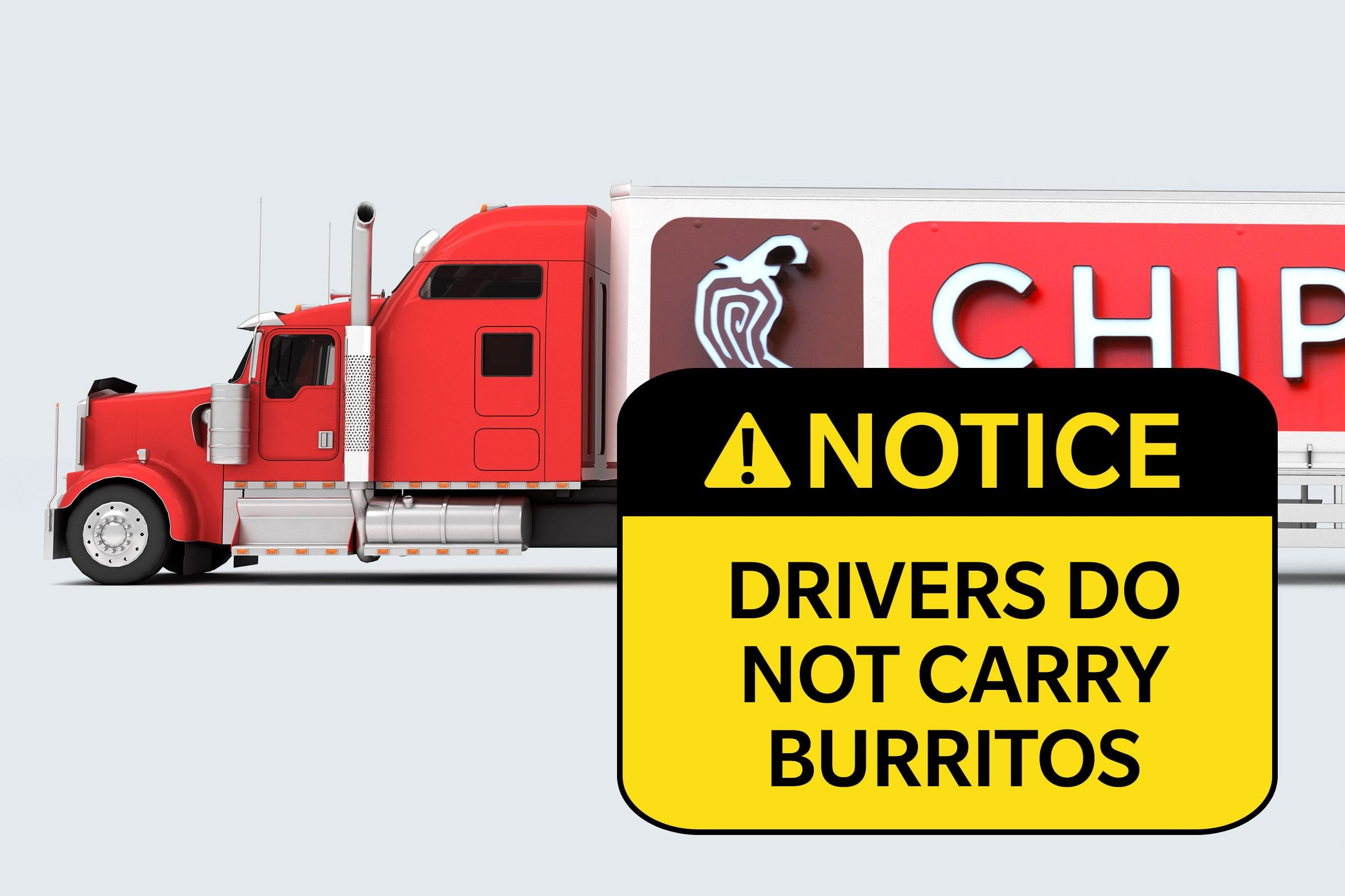 chipotle truck. notice: drivers do not carry burritos