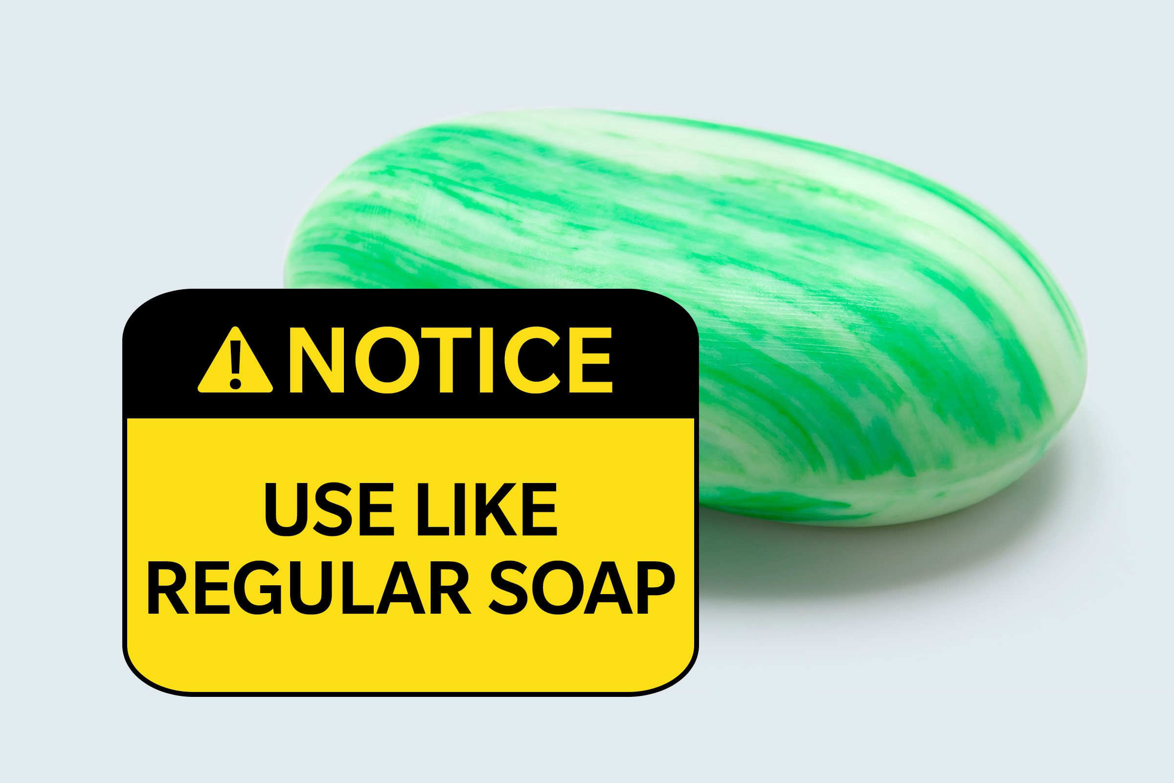 bar of soap. notice: use like regular soap