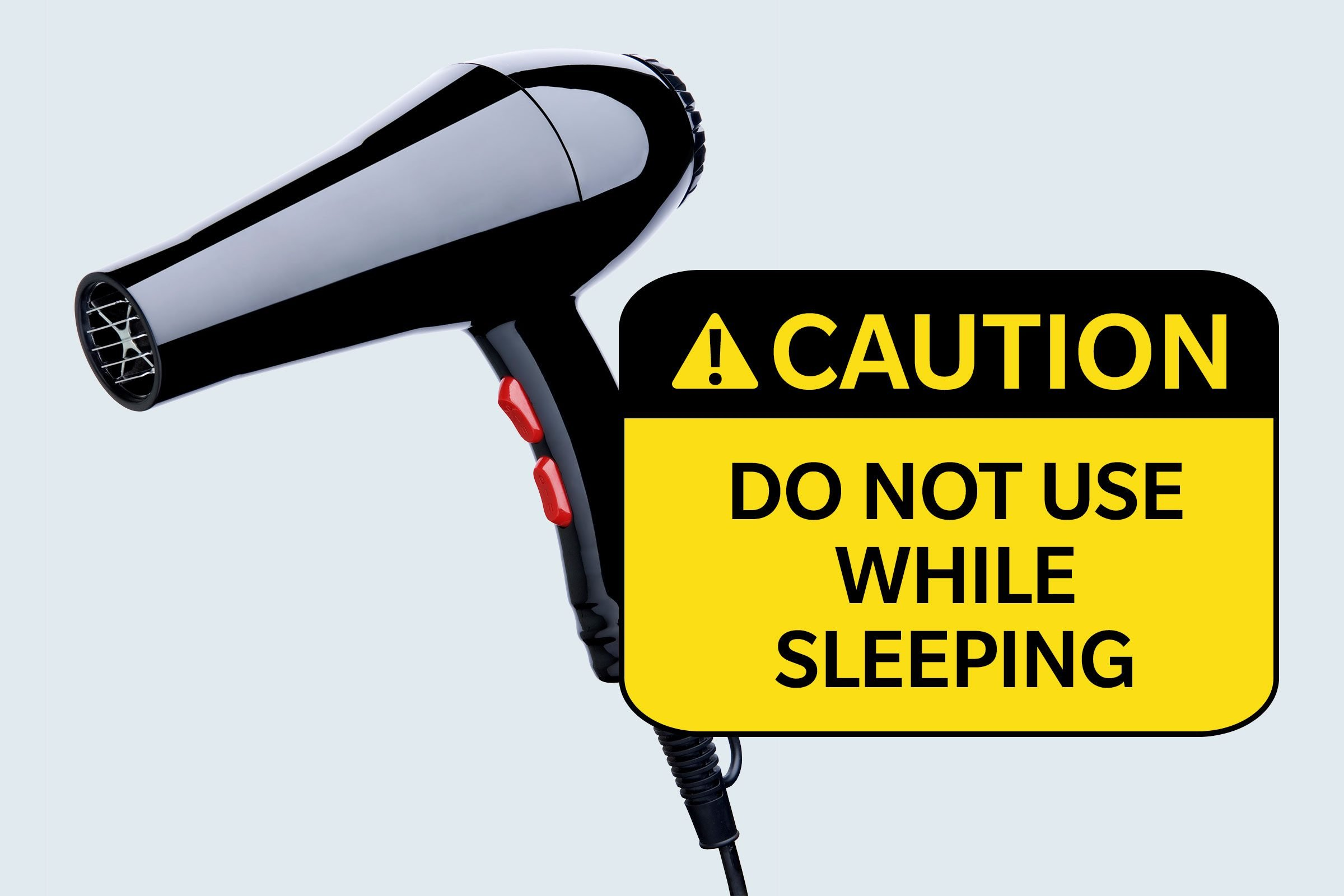 hairdryer. caution: do not use while sleeping