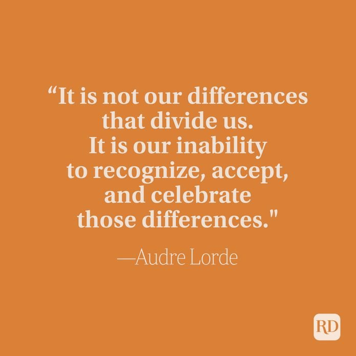 It Is Not Our Differences That Divide Us It Is Our Inability To Recognize Accept And Celebrate Those Differences - Audre Lorde