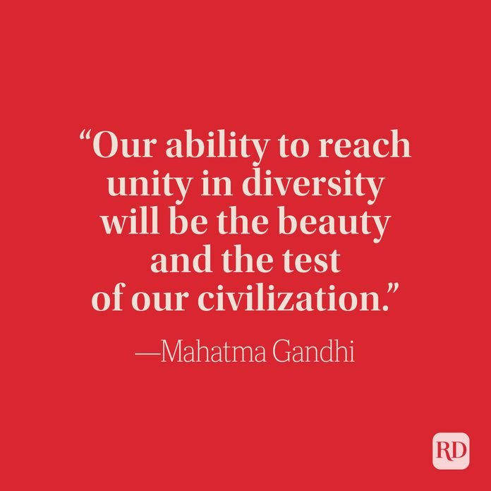 Our Ability To Reach Unity In Diversity Will Be The Beauty And The Test Of Our Civilization - Mahatma Gandhi
