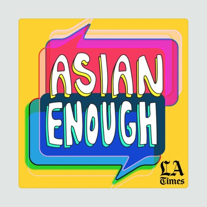 Asian Enough Podcast