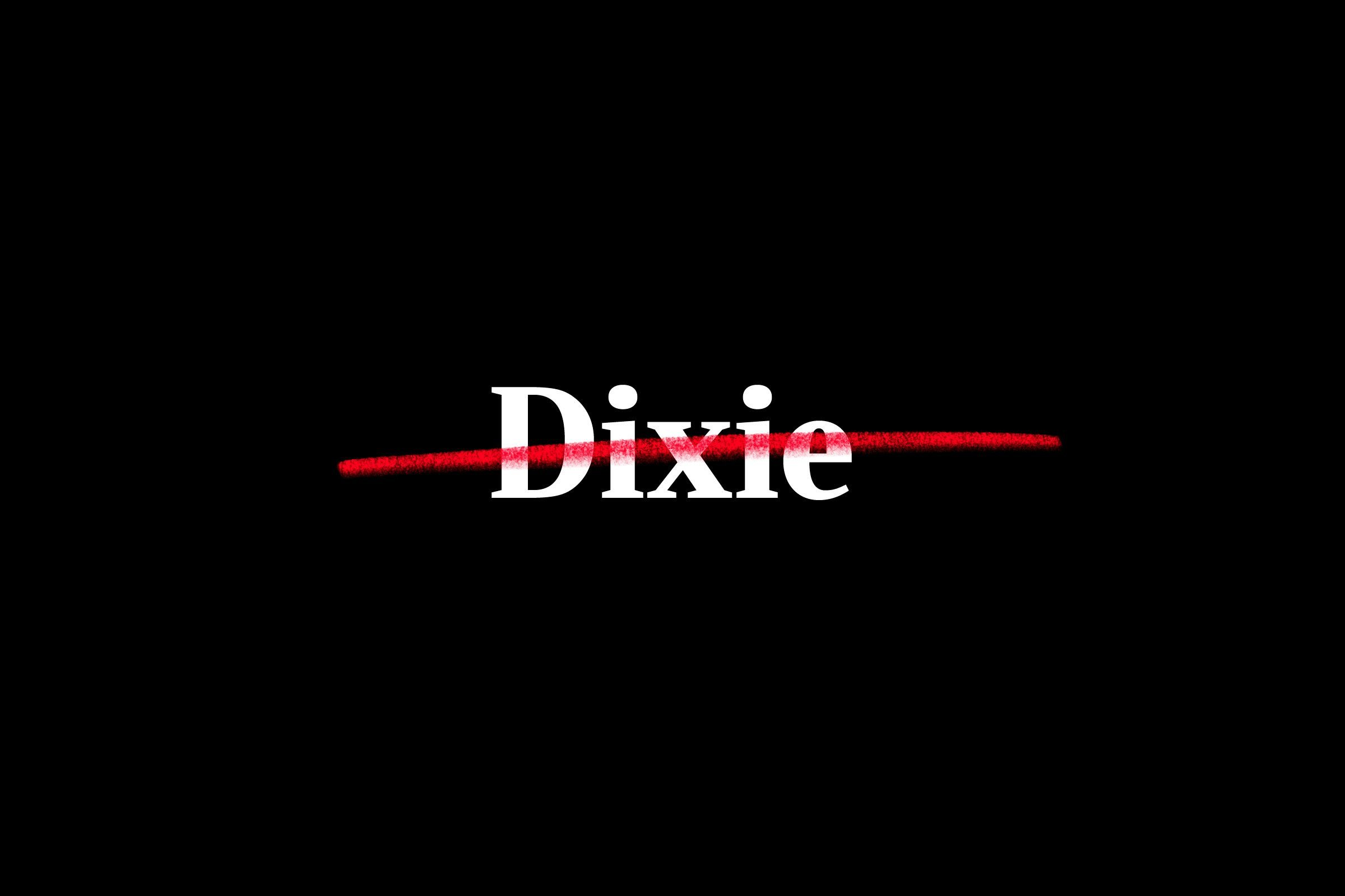 """dixie"" crossed out"