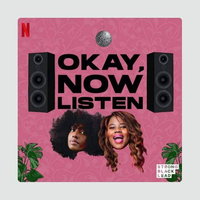 Okay Now Listen Podcast