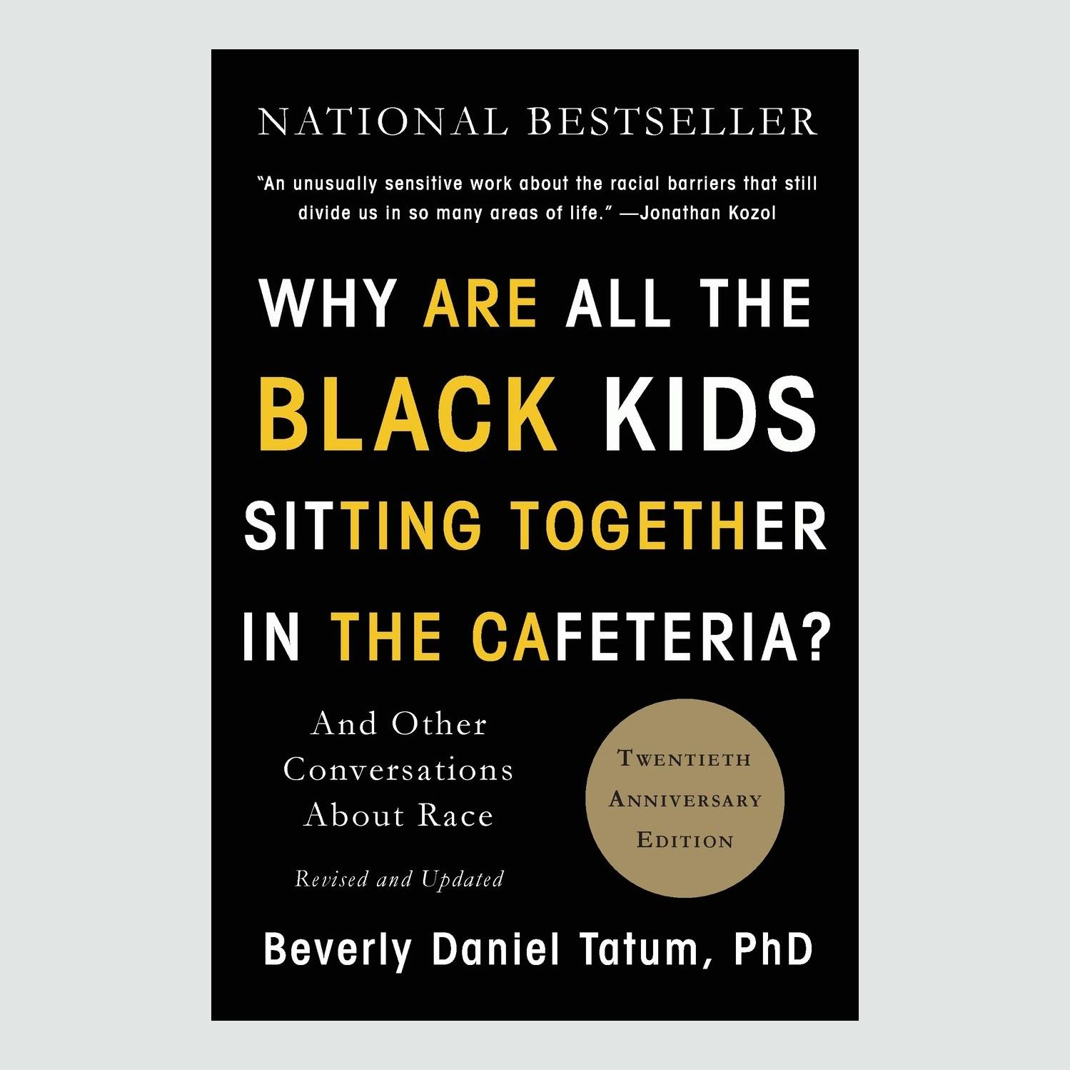Why Are All the Black Kids Sitting Together in the Cafeteria? book