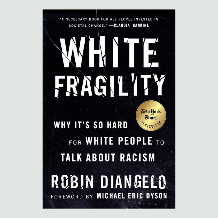 White Fragility: Why It's So Hard for White People to Talk About Racism book