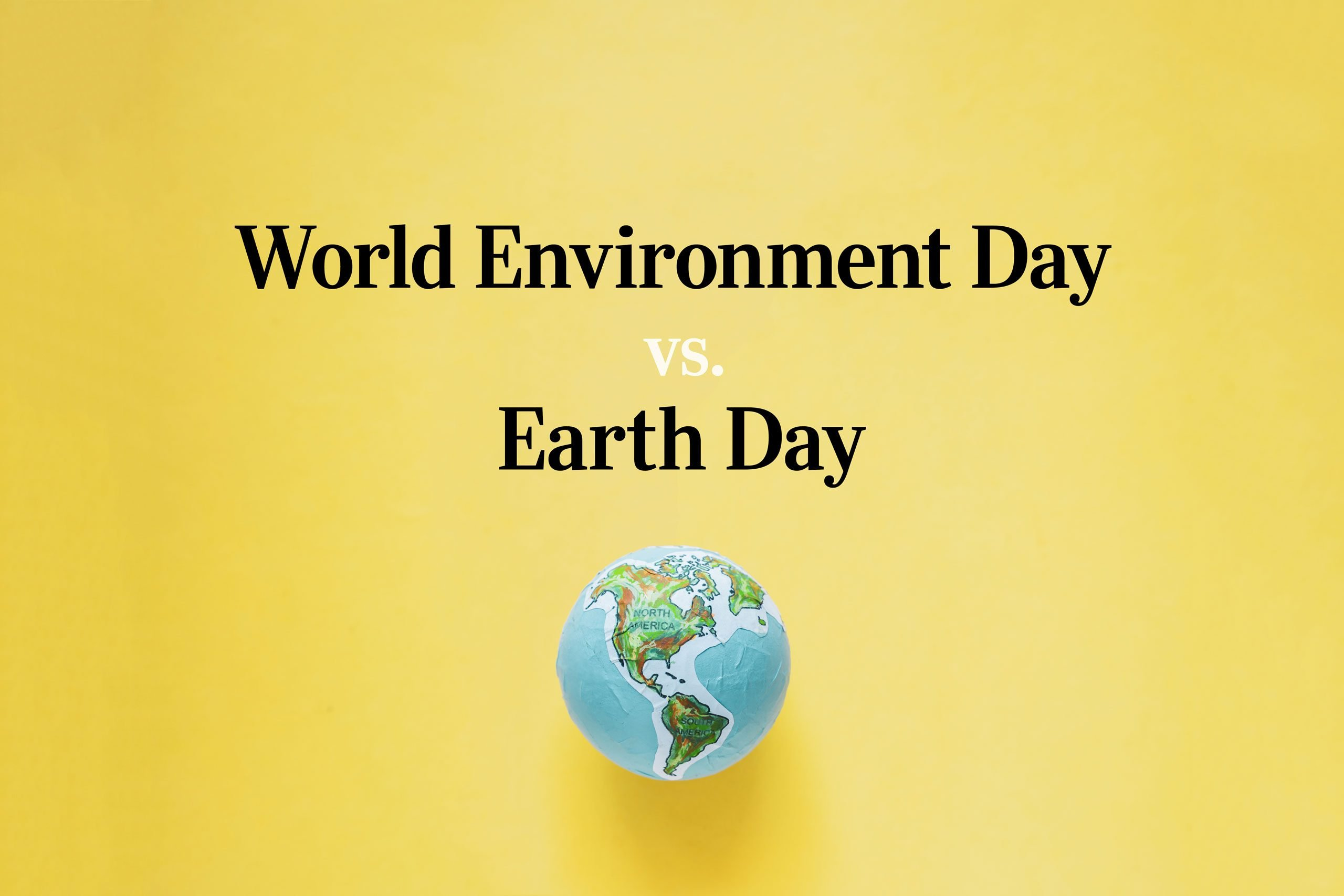 "text ""world environment day vs earth day"" on yellow background with paper globe"