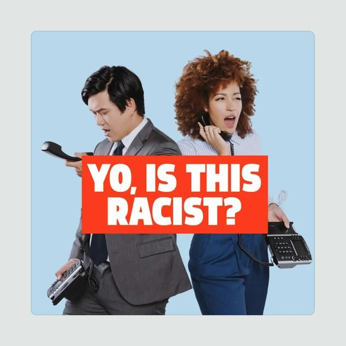 Yo Is This Racist the podcast