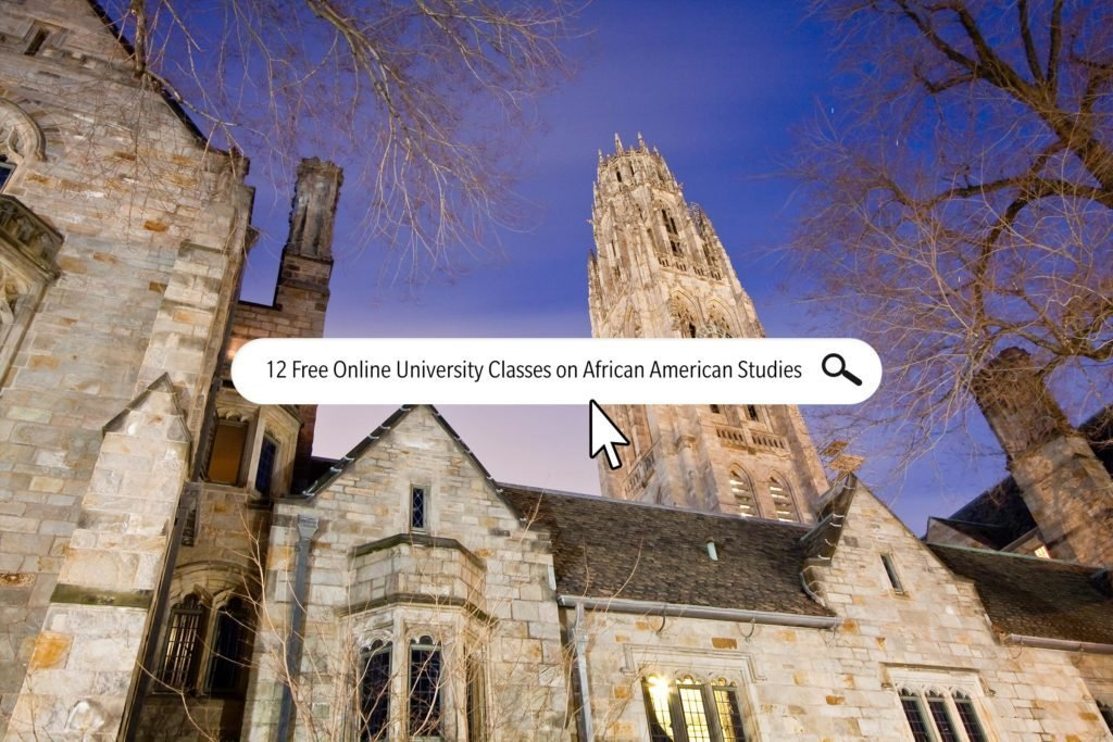 12 Free Online University Classes You Can Take on African American Studies