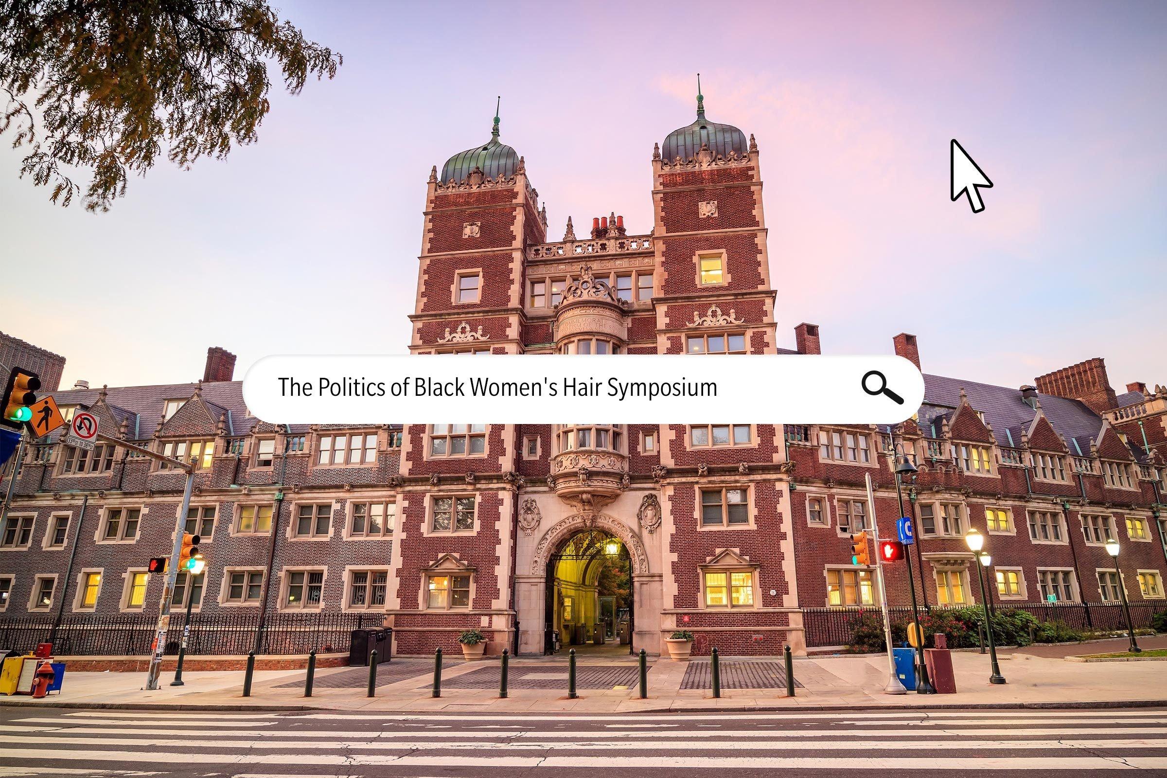 The Politics of Black Women's Hair Symposium (University of Pennsylvania Center for Africana Studies)