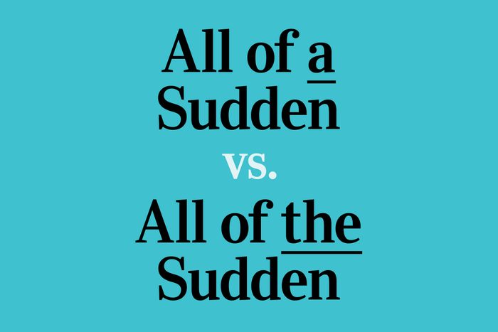 text: All of a Sudden vs. All of the Sudden
